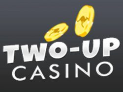 310% Best signup bonus casino at Two-Up Casino