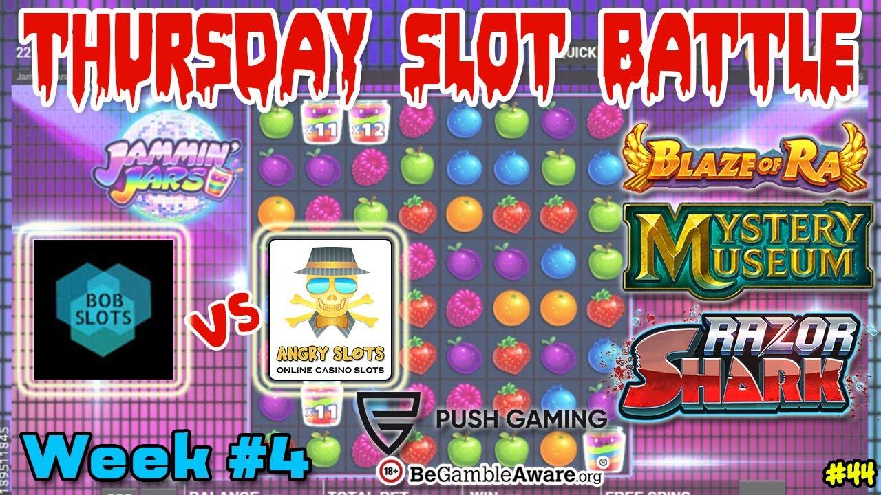 Thursday SLOT BATTLE vs Bob Slots - Week 4 - Jammin Jars, Razor Shark, Mystery Museum, etc.